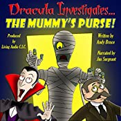 Dracula Investigates the Mummy's Purse, Volume 2 | Andy Bruce