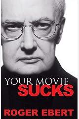 Your Movie Sucks Paperback