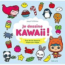 Je dessine kawaii ! (Idées-jeux) (French Edition)