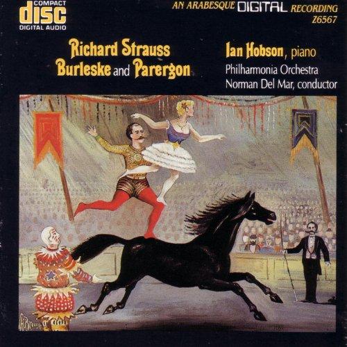 Richard Strauss: Burleske And Parergon for Piano and Orchestra Stimmungsbilder, Op.9
