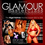 Glamour Photography Masterclasses 005 to 008, Nigel Holmes, 1439247226
