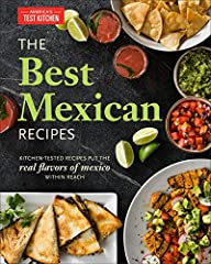 Kitchen-tested recipes that bring the real flavors of Mexico home.  Let America's Test Kitchen be your guide to making deeply flavored Mexican dishes at home. Our first Mexican cookbook features foolproof appetizers, soups and stews, authenti...