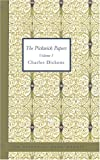 The Pickwick Papers Volume 1, Charles Dickens, 1426436866
