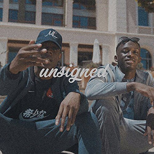 Unsigned [Explicit] [feat. One Acen]