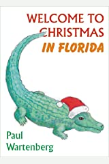 Welcome To Christmas In Florida Kindle Edition