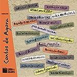 Contos de Agora: 21 autores contemporâneos brasileiros | Adriana Lisboa,Andréa del Fuego,Charles Kiefer,David Oscar Vaz,Heloísa Seixas,Rubens Figueiredo,Marçal Aquino