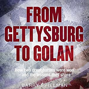 From Gettysburg to Golan Audiobook