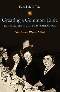 Amazon children of facundo caudillo and gaucho insurgency creating a common table in twentieth century argentina doa petrona women and fandeluxe Gallery