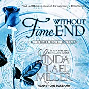 Time Without End: Black Rose Chronicles Series, Book 3 | Linda Lael Miller