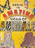 img - for Discover the Amazing World of Animals book / textbook / text book