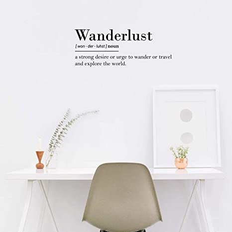 Amazon Com Vinyl Wall Art Decal Wanderlust Definition 10 X 26 Modern Travel Explore Quotes For Bedroom Living Room Apartment Decoration Trendy Vacation Lifestyle Office Workplace Decor Kitchen Dining