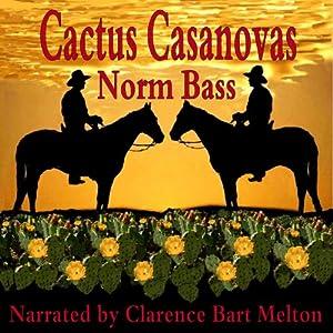 Cactus Casanovas Audiobook