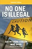 No One is Illegal (Updated Edition): Fighting Racism and State Violence on the U.S.-Mexico Border