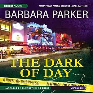 The Dark of Day Audiobook