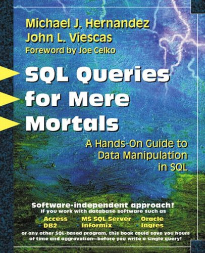 SQL Queries for Mere Mortals(R): A Hands-On Guide to Data Manipulation in ()