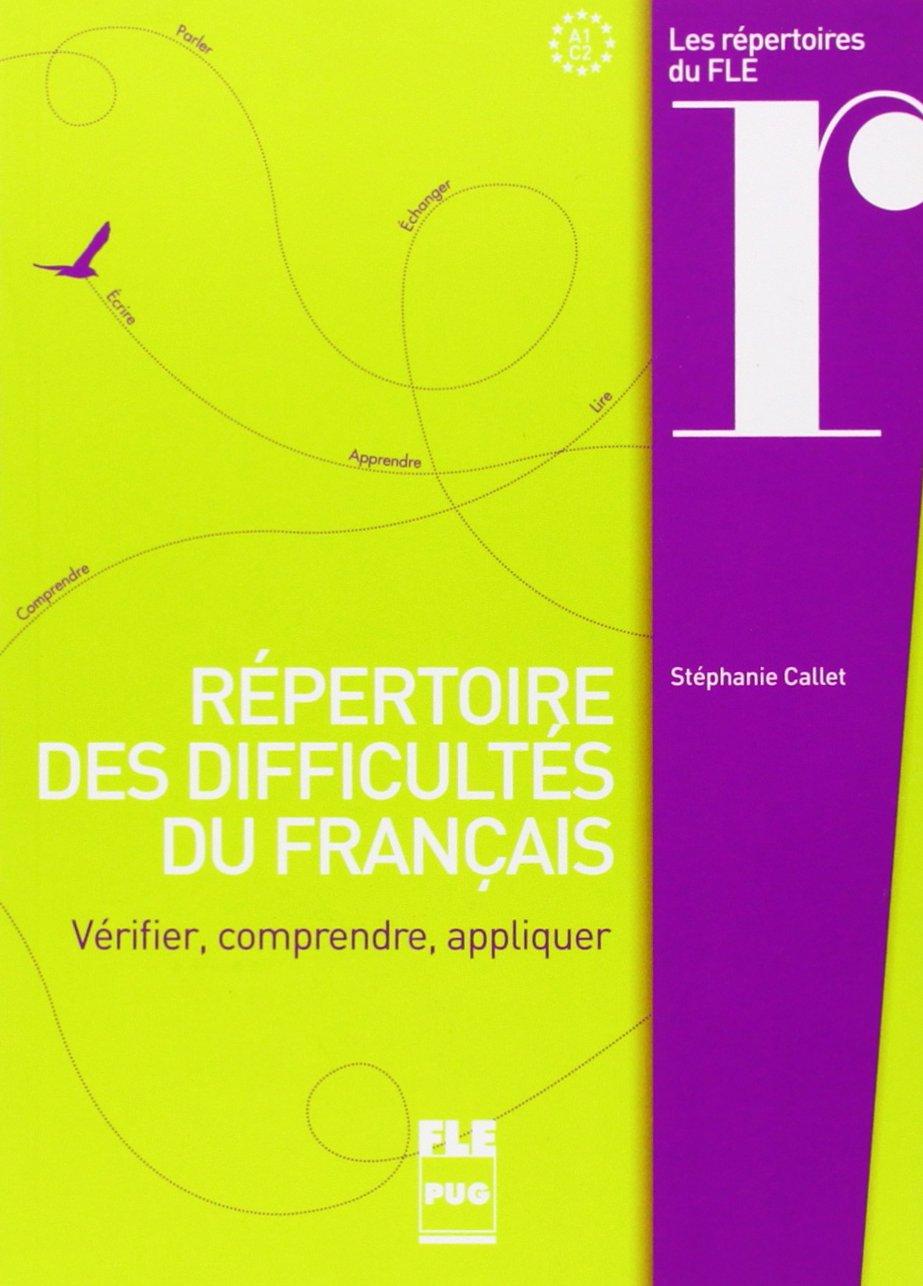 Read Online Répertoire des difficultés du français : Vérifier, comprendre, appliquer (French Edition) PDF