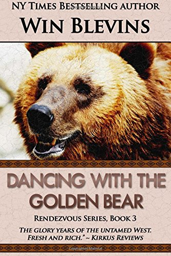 Read Online Dancing with the Golden Bear (The Rendezvous Series) (Volume 3) PDF