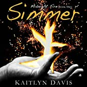 Simmer: Midnight Fire, Book 2 | Kaitlyn Davis