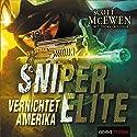 Vernichtet Amerika (Sniper Elite 2) Hörbuch von Scott McEwen Gesprochen von: Stefan Lehnen