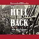To Hell and Back: Europe 1914-1949 Audiobook by Ian Kershaw Narrated by John Curless