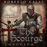 Emaculum: The Scourge, Book 3 | Roberto Calas