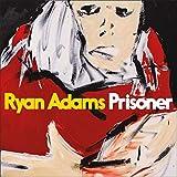 Buy Ryan Adams - Prisoner New or Used via Amazon