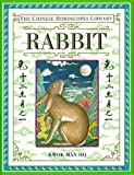 The Chinese Horoscopes Library: Rabbit
