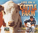 Life on a Cattle Farm, Judy Wolfman, 1575055163