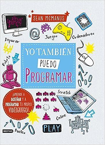 Yo También Puedo Programar por Editorial Planeta  S. A. epub