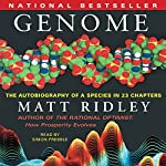 Genome: The Autobiography of a Species in 23 Chapters   Matt Ridley