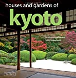 Houses and Gardens of Kyoto, Thomas Daniell, 480531091X