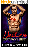 Misdelivered: A Shifter Paranormal Romance (Can't Prove Shift Book 1)