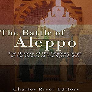 The Battle of Aleppo Audiobook