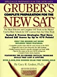 Gruber's Complete Preparation for the New SAT, Gary R. Gruber, 0064636194