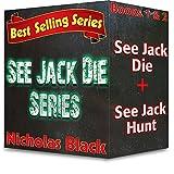 Thriller: See Jack Die Box Set: See Jack Die - Thriller Series - Book 1 & 2 (Thrillers - See Jack Die Series 3)