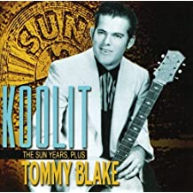 Koolit: the Sun Years Plus by Tommy Blake (2007-04-24)