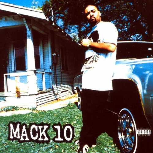Mack 10 [Explicit]