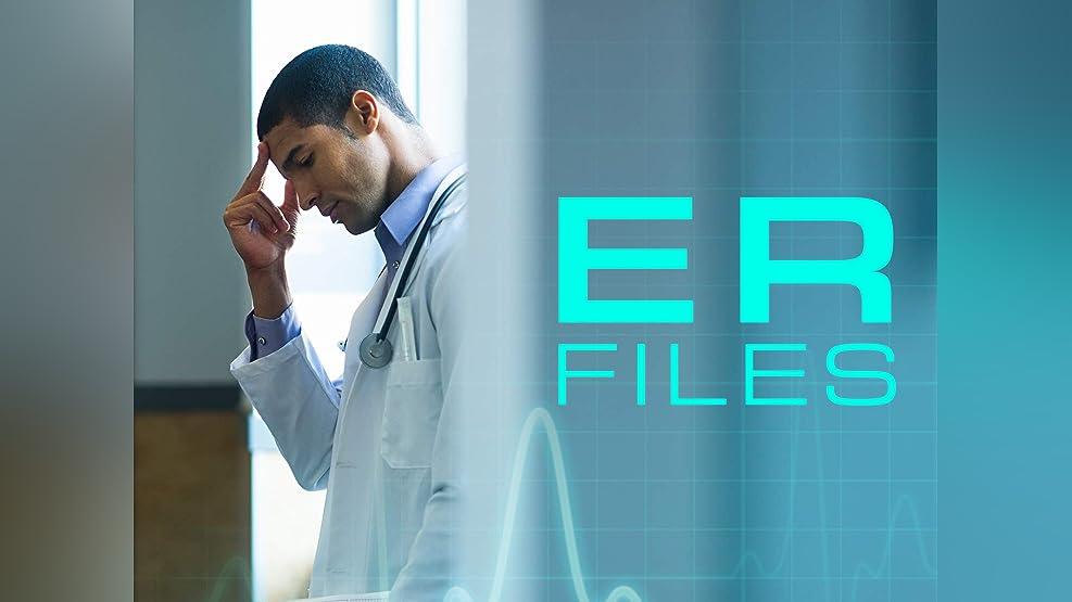 ER Files - Season 1