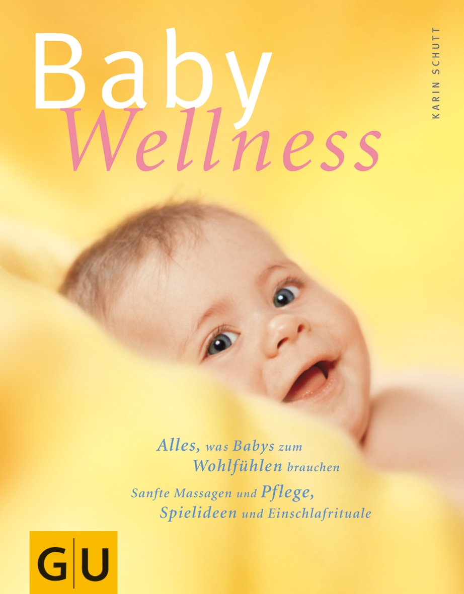 Baby-Wellness (Geschenkbuch)