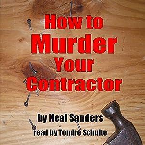 How to Murder Your Contractor Audiobook