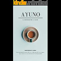 AYUNO: La sencillez de la salud