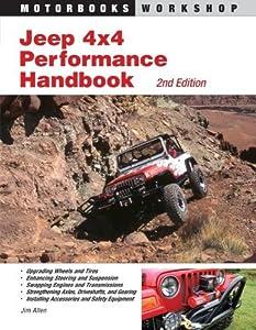 Jeep 4x4 Performance Handbook (Motorbooks Workshop) by Jim Allen (2007-08-15)