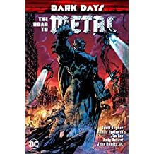 Dark Days: The Road to Metal