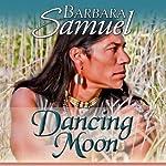 Dancing Moon | Barbara Samuel