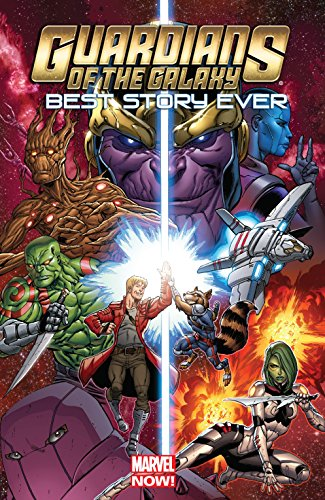 Guardians of the Galaxy: Best Story Ever (Best Guardians Of The Galaxy Graphic Novel)