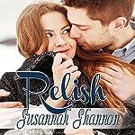 Relish: The Cass Chronicles, Book 2 | Susannah Shannon