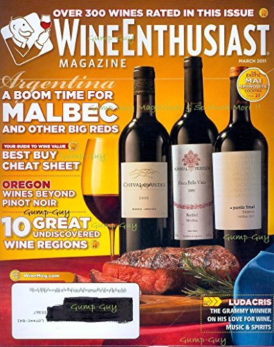 Wine Enthusiast March 2011 Magazine LUDACRIS: THE GRAMMY WINNER ON HIS LOVE FOR WINE, MUSIC & SPIRITS Over 300 Wines Rated In This Issue (Argentina Pinot Noir)