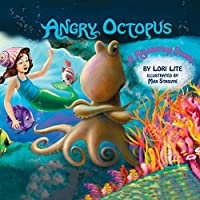 Angry Octopus: An Anger Management Story introducing active progressive muscular relaxation and deep breathing