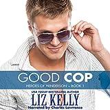 Good Cop: Heroes of Henderson, Book 1