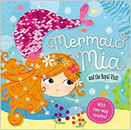 Story Book Mermaid Mia And The Royal Visit Make Believe Ideas Ltd